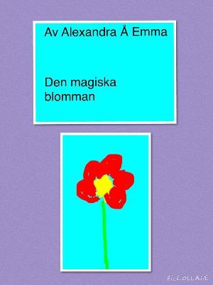 Den magiska blomman