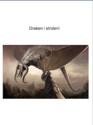 Draken i striden.